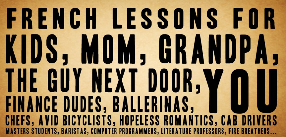 vintage french lesson poster French lessons for kids, mom, grandpa, the guy next door, ballerinas, and YOU.